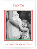 Santa Is Not The Only One Holiday Birth Announcements