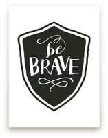 Be Brave by b.wise papers