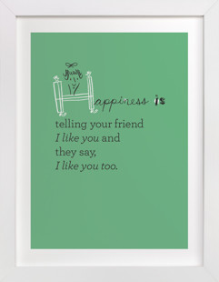 Happiness Is... Art Print