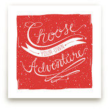 Choose Adventure by CRAFTE design