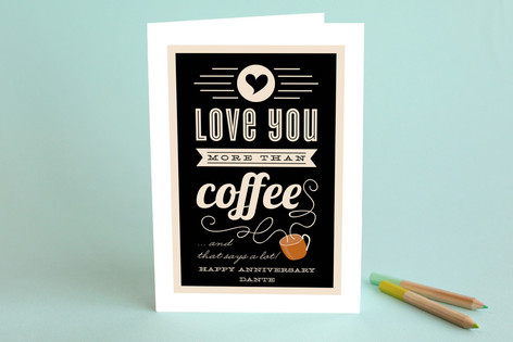 More Than Coffee Anniversary Greeting Cards