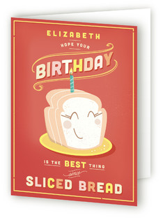 The Best Thing Since Sliced Bread Kids Birthday Greeting Cards