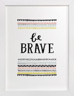 Be Brave Children's Art Print