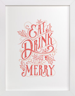 Eat, Drink and be Merry Colorful  Art Print