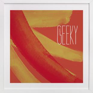 Be Geeky  Art Print
