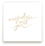Anywhere with You by Rose Lindo