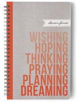 Wishing. Hoping. Dreaming.