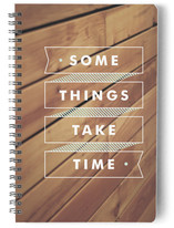 Some Things Take Time Notebooks