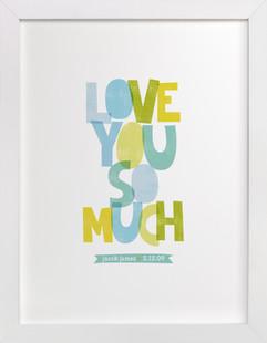 Love You So Much Nursery Custom Art Print