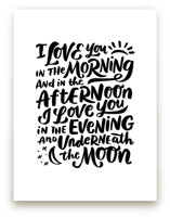 I love you in the morni... by Laura Bolter Design
