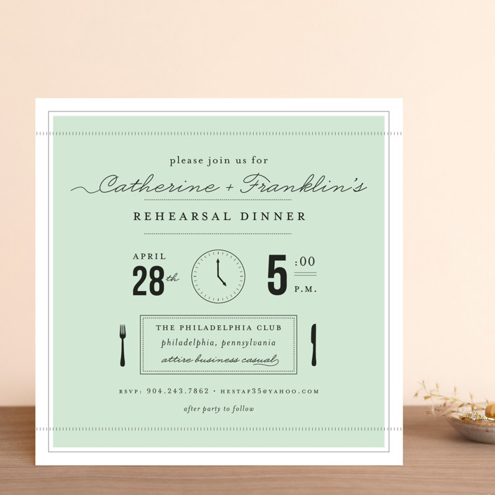 """Time for..."" - Formal Rehearsal Dinner Invitations in Mint by Sara Hicks Malone."