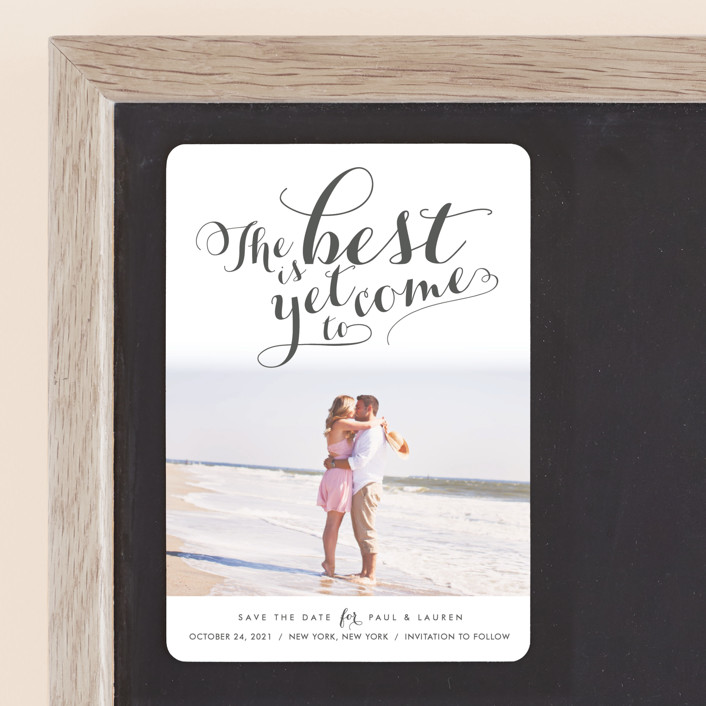 """Yet to Come"" - Full-Bleed Photo, Bold typographic Save The Date Magnets in Slate by Jennifer Love King."