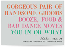 You In Or What (Two Grooms) Save The Date Postcards