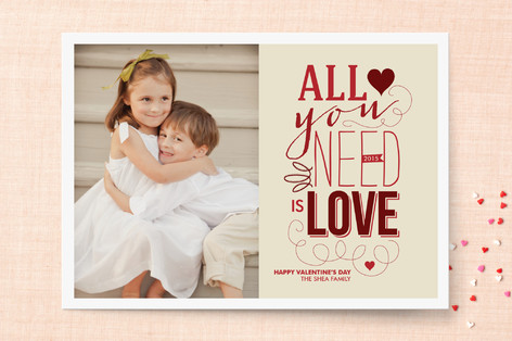 All You Need is Love Valentine's Day Cards