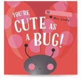 Cute As A Bug by Laura Hankins